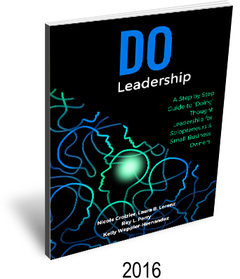 Do Leadership: A step-by-step Guide to Doing Thought Leadership
